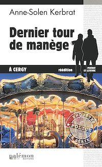 Télécharger le livre : Dernier tour de manège à Cergy