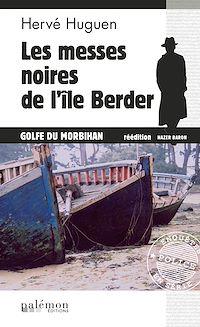 Télécharger le livre : Les messes noires de l'île Berder