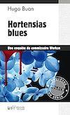 Téléchargez le livre numérique:  Hortensias blues