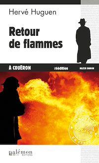 Télécharger le livre : Retour de flammes à Coueron