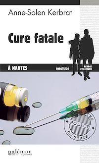 Télécharger le livre : Cure fatale à Nantes