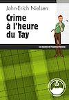 Téléchargez le livre numérique:  Crime à l'heure du Tay