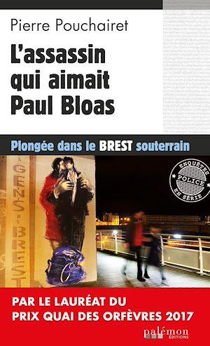Téléchargez le livre :  L'assassin qui aimait Paul Bloas