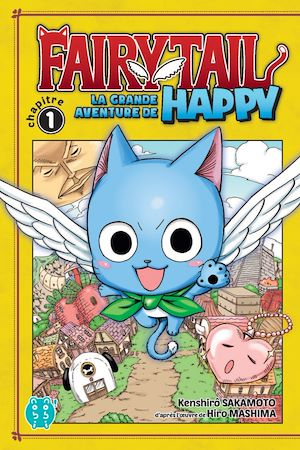 Fairy Tail La Grande Aventure De Happy Chapitre 1 Ebook