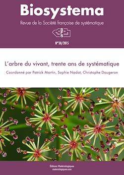 Téléchargez le livre numérique:  Biosystema : L'arbre du vivant, trente ans de systématique - n°30/2015