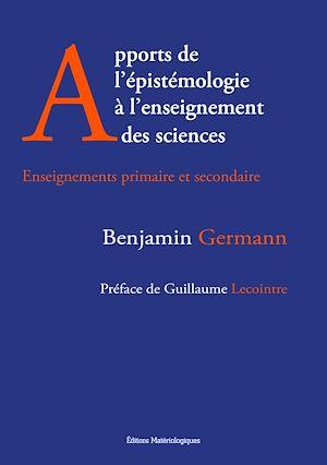 Téléchargez le livre :  Apports de l'épistémologie à l'enseignement des sciences