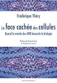 Télécharger le livre : La face cachée des cellules