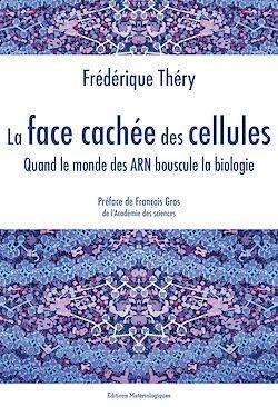 Téléchargez le livre numérique:  La face cachée des cellules