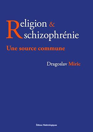 Téléchargez le livre :  Religion & schizophrénie