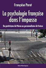 Télécharger cet ebook : La psychologie française dans l'impasse