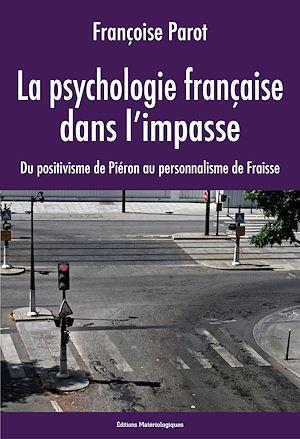 Téléchargez le livre :  La psychologie française dans l'impasse