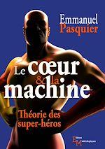 Télécharger le livre :  Le cœur & la machine