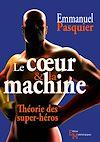 Téléchargez le livre numérique:  Le cœur & la machine