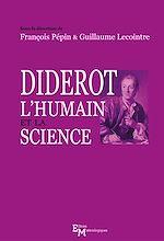 Télécharger le livre :  Diderot, l'humain et la science