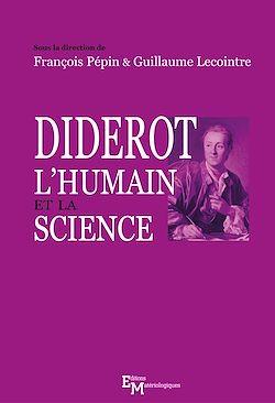 Téléchargez le livre numérique:  Diderot, l'humain et la science