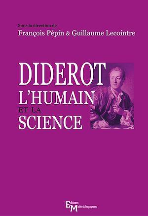 Téléchargez le livre :  Diderot, l'humain et la science