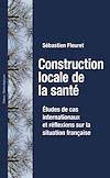 Téléchargez le livre numérique:  Construction locale de la santé