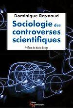 Télécharger le livre :  Sociologie des controverses scientifiques