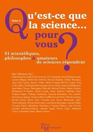 Téléchargez le livre :  Qu'est-ce que la science… pour vous ? - Tome 2