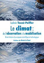Télécharger le livre :  Le climat : de l'observation à la modélisation