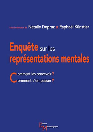 Téléchargez le livre :  Enquête sur les représentations mentales