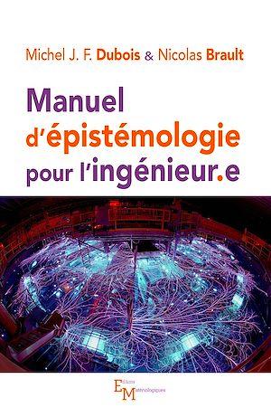 Téléchargez le livre :  Manuel d'épistémologie pour ingénieur.e