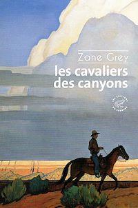Télécharger le livre : Les cavaliers des canyons