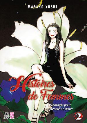 Téléchargez le livre :  Histoires de femmes T02