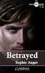 Télécharger cet ebook : Betrayed - Tome 2
