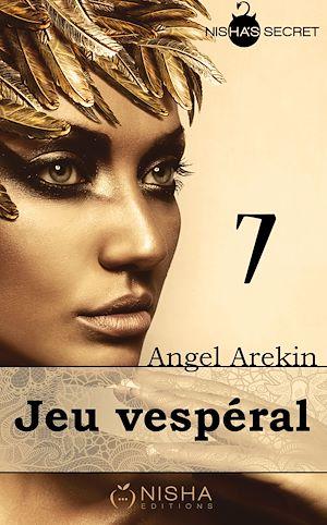 Téléchargez le livre :  Jeu vespéral - Tome 7