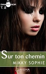 Télécharger cet ebook : Sur ton chemin - tome 2