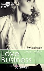 Télécharger cet ebook : Love Business SWEETNESS - tome 3