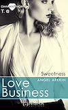 Téléchargez le livre numérique:  Love Business Sweetness - tome 6