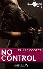 Télécharger cet ebook : No control - tome 1