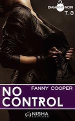 Télécharger le livre :  No control - tome 3