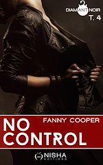 Télécharger le livre :  No control - tome 4