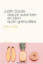 Télécharger cet ebook : Judith Sardis assure aussi bien en bikini qu'en grenouillère