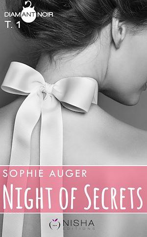 Téléchargez le livre :  Night of Secrets - tome 1