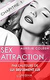 Téléchargez le livre numérique:  Sex Attraction - chapitre 1