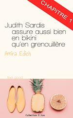 Télécharger cet ebook : Judith Sardis assure aussi bien en bikini qu'en grenouillère - chapitre 1