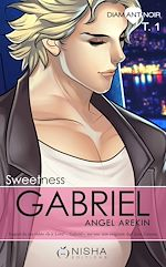Télécharger le livre :  Gabriel Sweetness - tome 1