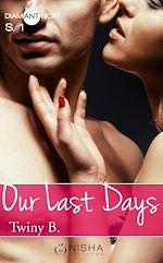 Télécharger le livre :  Our Last Days - Saison 1