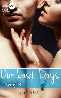 Télécharger le livre : Our Last Days - Saison 2