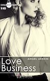Téléchargez le livre numérique:  Love Business - Intégrale