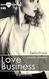 Téléchargez le livre numérique:  Love Business - Intégrale Sweetness