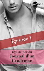 Télécharger le livre :  Journal d'un gentleman - épisode 1