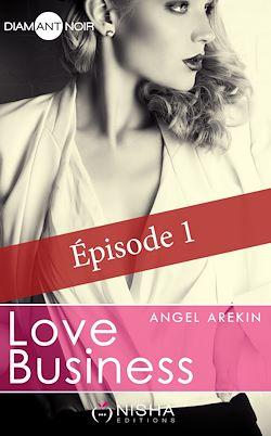 Télécharger le livre :  Love Business - épisode 1