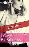 Téléchargez le livre numérique:  Love Business - épisode 1