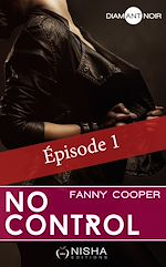 Télécharger le livre :  No control - épisode 1