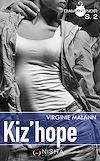 Téléchargez le livre numérique:  Kiz'hope - Saison 2